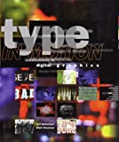 Type in Motion, Jeff Bellantoni and Matt Woolman, 0847821846