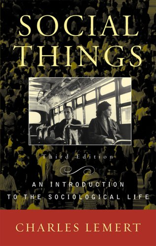 Social Things: An Introduction to the Sociological Life