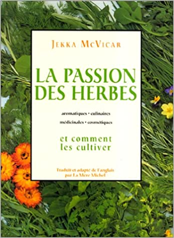 Livres gratuits La Passion des herbes et comment les cultiver pdf, epub ebook