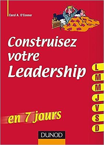 En ligne téléchargement gratuit Construisez votre leadership ... en 7 jours pdf, epub