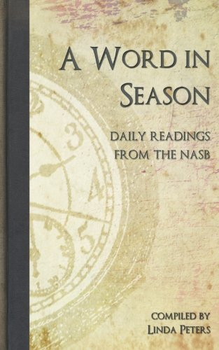 A Word in Season: Daily Readings from the NASB