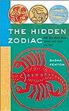 The Hidden Zodiac, Sasha Fenton, 140270190X