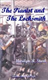 img - for The Pianist and the Locksmith book / textbook / text book