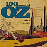 100 Years of Oz, Willard Carroll and John Fricke, 1556709404