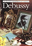 Debussy, Paul Holmes, 0711917523
