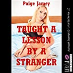 Taught a Lesson by a Stranger: Rough Sex for the Boss (Jamey's Revenge Book 3) | Paige Jamey