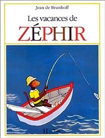 Les Vacances de Zéphir par Brunhoff
