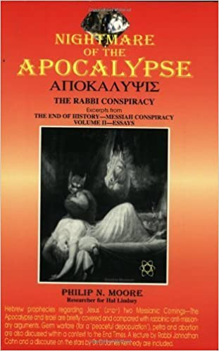 Book Nightmare of the Apocalypse: The Rabbi Conspiracy, Ecerpts from the End of History Messiah Conspiracy Volume II Essays by Philip Moore (1997-08-04)