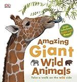 Amazing Giant Wild Animals