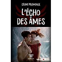 L'écho des âmes (French Edition)