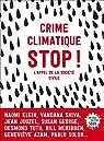 Crime climatique STOP ! : L'appel de la société civile par Klein