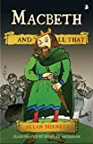 Macbeth and All That, Burnett, Allan, 1841585742
