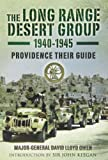 img - for The Long Range Desert Group 1940-45: Providence Their Guide book / textbook / text book