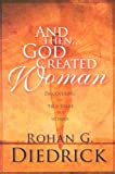 And Then God Created Woman, Rohan Diedrick, 0924748354