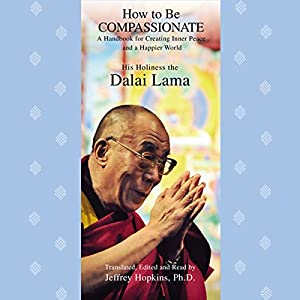 How to Be Compassionate Audiobook