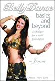 Bellydance Basics & Beyond: Technique for a Solid [DVD] [Import]