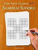 Daily Samurai Sudoku Puzzle Calendar 2017 (Daily Puzzle Calendar 2017)