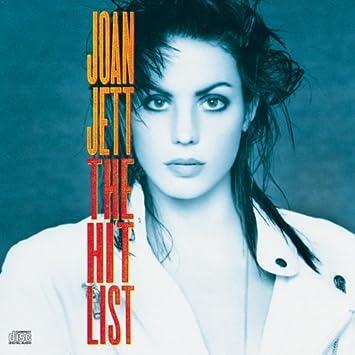Hit List by Joan & The Blackhearts Jett : Joan & The ...