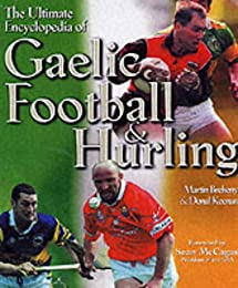 The Ultimate Encyclopedia of Gaelic Football and Hurling