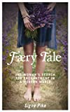 Book Cover for Faery Tale: One Woman's Search for Enchantment in a Modern World