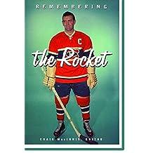 Remembering the Rocket - Maurice Richard / MacInnis / Craig MacInnis : A Celebration [Illustrated - Hardcover]