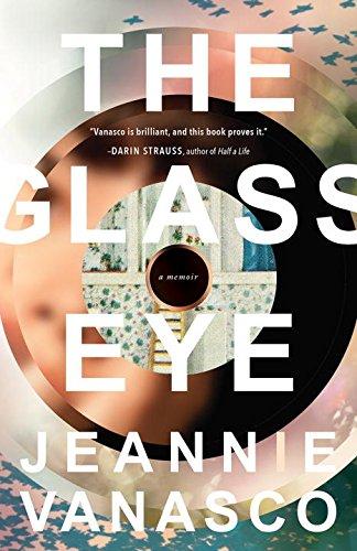 The Glass Eye: A memoir - Glasses Eye Prices