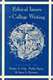 Ethical Issues in College Writing, James L.+ Kinneavy, Phillip Sipiora, Fredric G. Gale, 0820430722