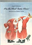 img - for I'm the Real Santa Claus (North-South Paperback) book / textbook / text book