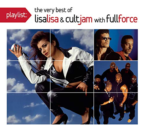 Playlist: The Very Best Of Lisa Lisa & Cult Jam [Clean] (Lisa Lisa & Cult Jam With Full Force)