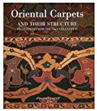 Oriental Carpets and Their Structure, Jennifer Wearden, 0810966107