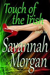 Immortal Pair: Touch of the Irish: Part 3 (Touch of the Irish: A Collection of Short Erotic Fantasies Book 1)