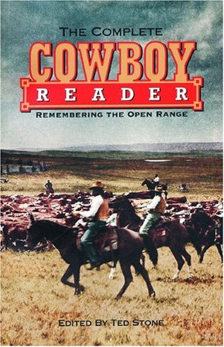 Download Complete Cowboy Reader: Remembering the Open Range (The Cowboys) pdf epub