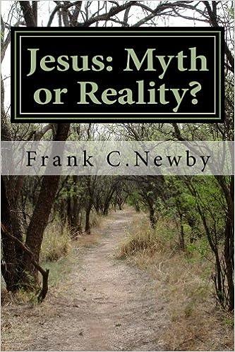 Jesus: Myth or Reality?