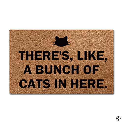 MsMr Funny Door Mat There's, Like, A Bunch Of Cats In Here Doormat Outdoor Indoor Mat Non-woven Fabric Top Rubber Back 15.7x23.6 Inch
