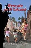 Rescate en el Salvador, German Becerra Santamaria, 1478705167