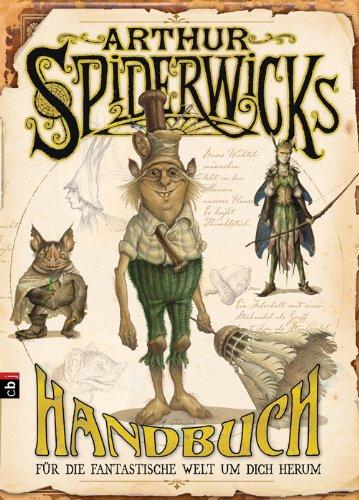 Arthur Spiderwicks Handbuch.