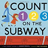 Count on the Subway, Paul DuBois Jacobs and Jennifer Swender, 0307979237