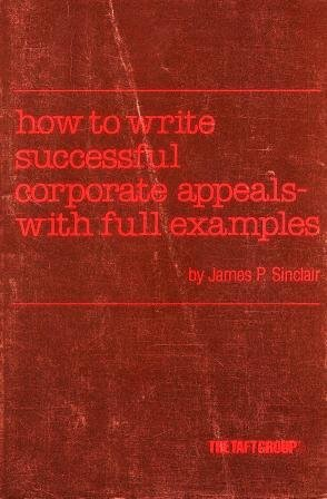 (How to Write Successful Corporate Appeals With Full Examples)