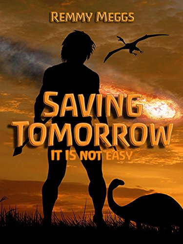 Saving Tomorrow by [Meggs, Remmy]