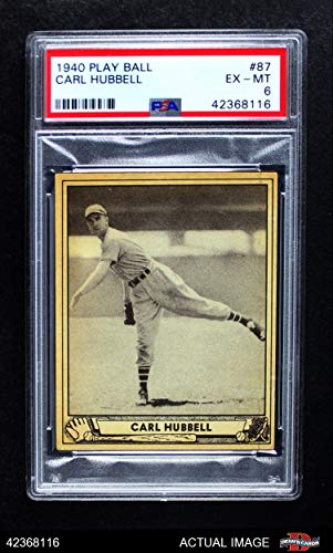1940 Play Ball # 87 Carl Hubbell New York Giants (Baseball Card) PSA 6 - EX/MT Giants