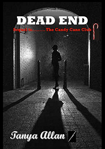 Amazon dead end sequel to the candy cane club ebook tanya dead end sequel to the candy cane club by allan tanya fandeluxe Images