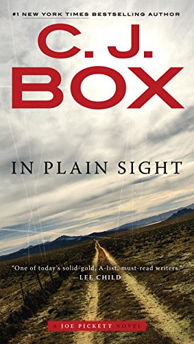 In Plain Sight (A Joe Pickett Novel)