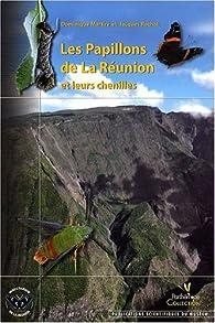 Télécharger Les papillons de La Réunion et leurs chenilles ...