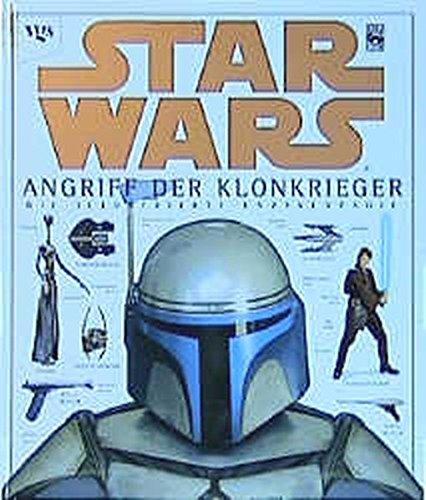 Star Wars. Episode 2. Die illustrierte Enzyklopädie. Angriff der Klonkrieger. pdf epub