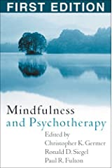 Mindfulness and Psychotherapy Hardcover