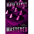 Mastered (The Enforcers series)