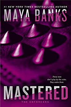 Mastered (The Enforcers series) by [Banks, Maya]