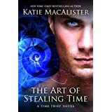 The Art of Stealing Time (Time Thief Book 2)
