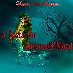 A Taste for Werewolf Blood | Vianka Van Bokkem