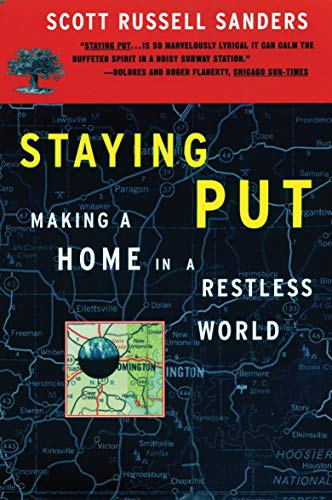 Staying Put: Making a Home in a Restless World (Concord...